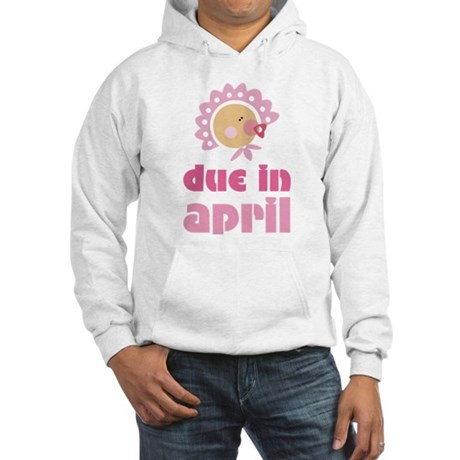 April Baby in Bonnet Due Date Hooded Sweatshirt