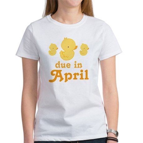 Baby Duck April Due Date Women's T-Shirt
