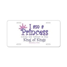 I am a Princess Aluminum License Plate