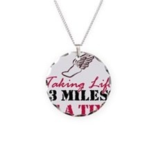 Taking Life 3 miles Necklace