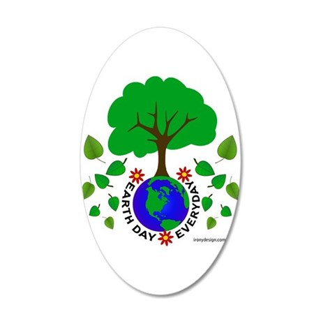 Earth Day Everyday 35x21 Oval Wall Decal
