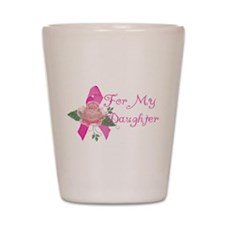 Breast Cancer Support Daughte Shot Glass