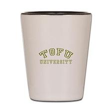 Tofu University Shot Glass