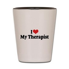 I Love My Therapist Shot Glass