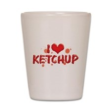 I Love Ketchup Shot Glass