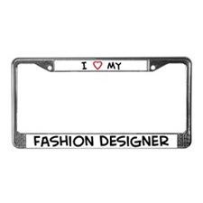 I Love Fashion Designer License Plate Frame