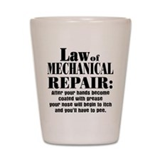 Law of Mechanical Repair: Shot Glass