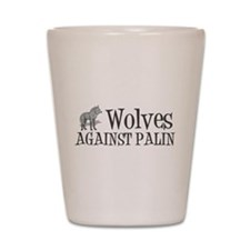 Wolves Against Palin Shot Glass