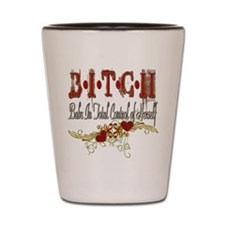 BITCH Shot Glass