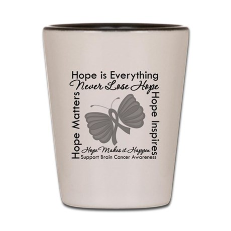 HopeisEverything BrainCancer Shot Glass