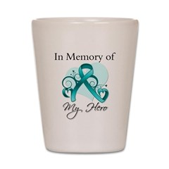 In Memory Hero Ovarian Cancer Shot Glass