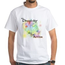 More than Autism (Daughter) Shirt