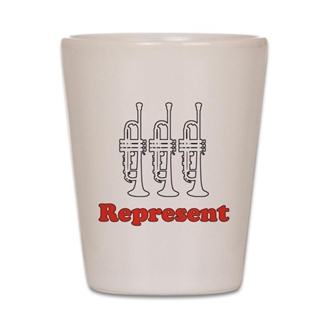 Trumpet &quot;Represent&quot; Shot Glass