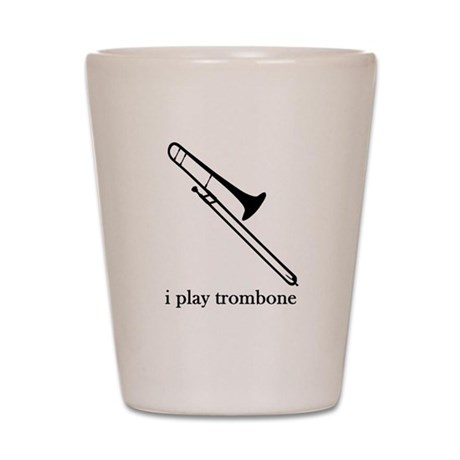 I Play Trombone Shot Glass