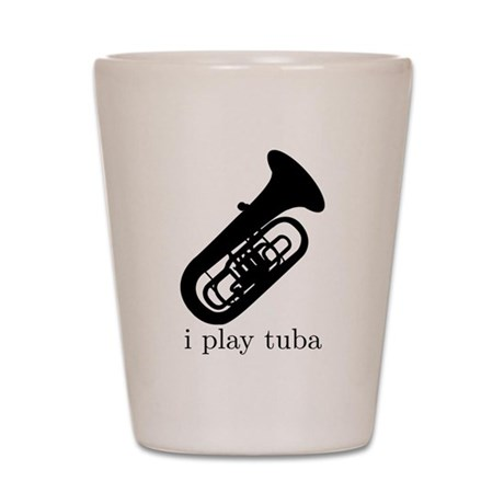 I Play Tuba Shot Glass