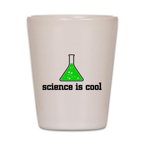 Science is cool Shot Glass