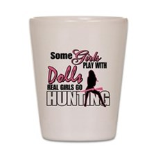 Real Girls Go Hunting Shot Glass
