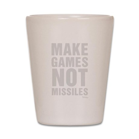 Make Games Not Missiles Shot Glass