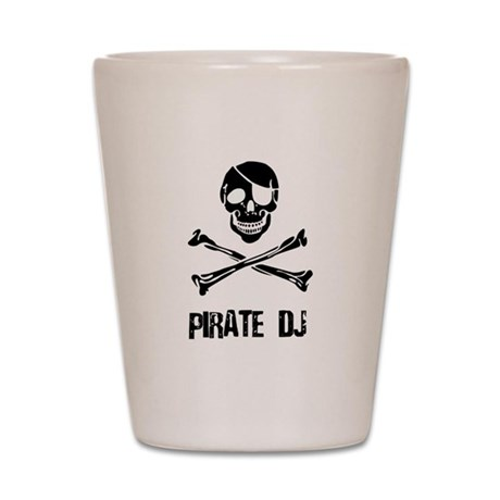 Pirate DJ Shot Glass