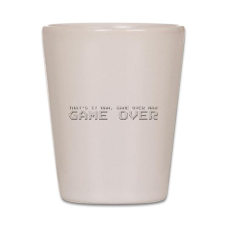 Game Over Man Shot Glass