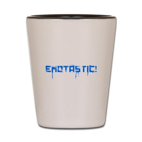 Emotastic! Shot Glass