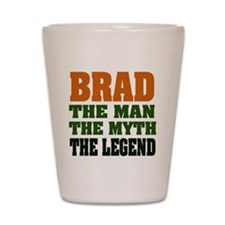 BRAD - the legend Shot Glass