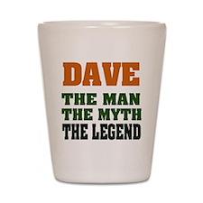 DAVE - The Legend Shot Glass