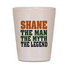 SHANE - the legend! Shot Glass