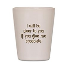 Give Me Chocolate Shot Glass