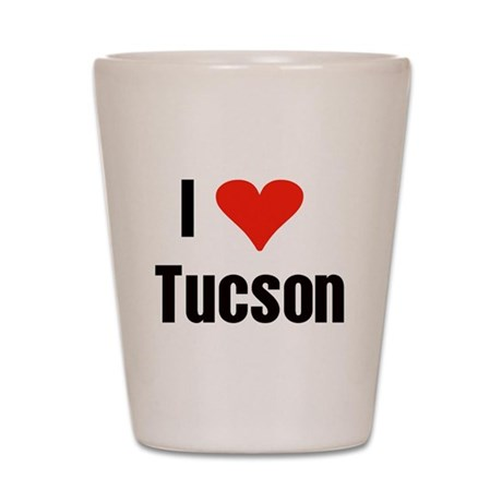 I Love Tucson Shot Glass
