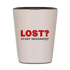 Funny Geography teachers Shot Glass