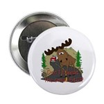 "Moose humor 2.25"" Button"