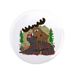 "Moose humor 3.5"" Button (100 pack)"
