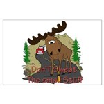 Moose humor Large Poster