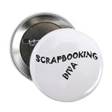 "SCRAPBOOKING DIVA 2.25"" Button"