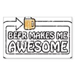 Beer Makes Me Awesome Sticker (Rectangle)