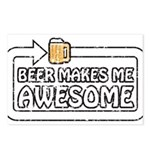 Beer Makes Me Awesome Postcards (Package of 8)