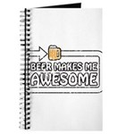 Beer Makes Me Awesome Journal