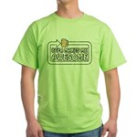 Beer Makes Me Awesome Green T-Shirt
