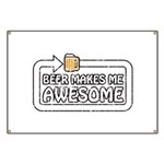 Beer Makes Me Awesome Banner