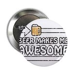 Beer Makes Me Awesome 2.25