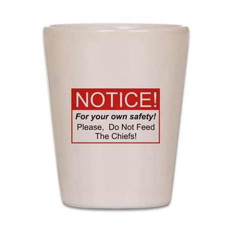 Notice / Chiefs Shot Glass