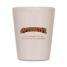 Optometry / Machine Shot Glass