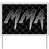 MMA Yard Sign