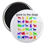 gone to the dogs rainbow Magnet