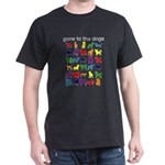 gone to the dogs rainbow Dark T-Shirt