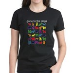 gone to the dogs rainbow Women's Dark T-Shirt