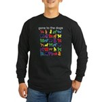 gone to the dogs rainbow Long Sleeve Dark T-Shirt