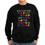 gone to the dogs rainbow Sweatshirt (dark)