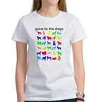 gone to the dogs rainbow Women's T-Shirt